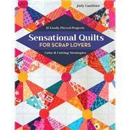 Sensational Quilts for Scrap...,Gauthier, Judy,9781617458682