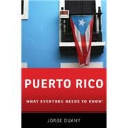 Puerto Rico What Everyone...,Duany, Jorge,9780190648701