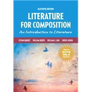 Literature for Composition,...,Barnet, Sylvan; Burto,...,9780134678702