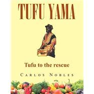 Tufu Yama by Nobles, Carlos, 9781796028706
