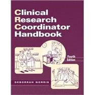 Clinical Research Coordinator Handbook by Norris, Deborrah, 9780937548707
