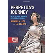 Perpetua's Journey Faith,...,Rea, Jennifer A.; Clarke, Liz,9780190238711