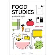 Food Studies by Zhen, Willa, 9781474298711