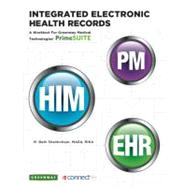 Integrated Electronic Health Records : A Worktext for Greenway Medical Technologies' PrimeSUITE by Shanholtzer, M. Beth, 9780077508722
