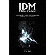 Idm by Luci, B. A., 9781480878723