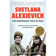 The Unwomanly Face of War An...,Alexievich, Svetlana; Pevear,...,9780399588747