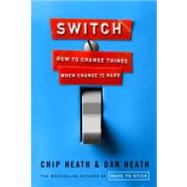 Switch: How to Change Things...,Heath, Chip; Heath, Dan,9780385528757