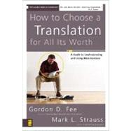 How to Choose a Translation...,Gordon D. Fee and Mark L....,9780310278764