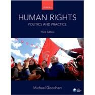 Human Rights: Politics and...,Goodhart, Michael,9780198708766