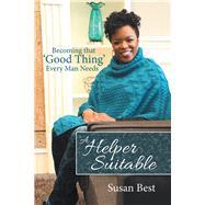 A Helper Suitable by Best, Susan, 9781973668770