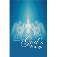 Under the Shadow of God's Wings by Harris, Deborah, 9781796048773