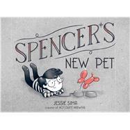 Spencer's New Pet by Sima, Jessie, 9781534418776