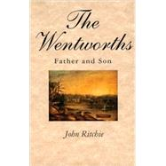 The Wentworths Father and Son by Ritchie, John, 9780522848786
