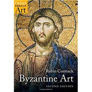 Byzantine Art,Cormack, Robin,9780198778790