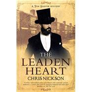 The Leaden Heart by Nickson, Chris, 9780727888792