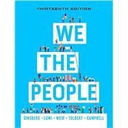 We the People (Thirteenth...,Ginsberg, Benjamin; Lowi,...,9780393538793
