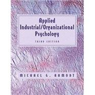 Applied Industrial/Organizational Psychology by Aamodt, Michael G., 9780534358815
