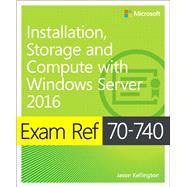 Exam Ref 70-740 Installation,...,Zacker, Craig,9780735698826