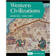 Western Civilizations (Full...,Cole, Joshua; Symes, Carol,9780393418835