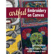 Artful Embroidery on Canvas...,Unknown,9781617458842