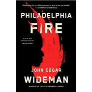 Philadelphia Fire by Wideman, John Edgar, 9781982148843