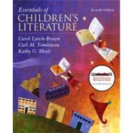 Essentials of Children's Literature by Lynch-Brown, Carol G.; Tomlinson, Carl M.; Short, Kathy G., 9780137048847