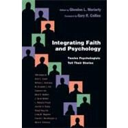 Integrating Faith and Psychology by Moriarty, Glendon L., 9780830838851