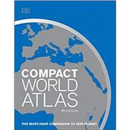 Compact World Atlas by Dorling Kindersley Limited, 9781465468864