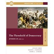 The Threshold of Democracy,Ober, Josiah; Norman, Naomi...,9780393938876
