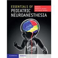 Essentials of Pediatric Neuroanesthesia by Soriano, Sulpicio; McClain, Craig, 9781316608876