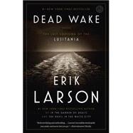 Dead Wake,Larson, Erik,9780307408877