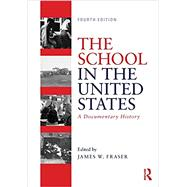 The School in the United...,Fraser; James W.,9781138478879