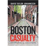 Boston Casualty by Johannesen, David Taylor, 9781796028881