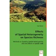 Effects of Spatial Heterogeneity on Species Richness by Kumar, Sunil, 9783836488884