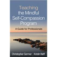 Teaching the Mindful...,Germer, Christopher; Neff,...,9781462538898