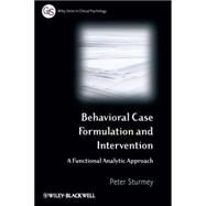 Behavioral Case Formulation and Intervention A Functional Analytic Approach by Sturmey, Peter, 9780470018903