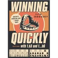 Winning Quickly with 1.b3 and 1…b6 Odessky's Sparkling Lines and Deadly Traps by Odessky, Ilya, 9789056918903