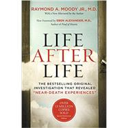 Life After Life,Moody, Raymond A., Jr., M.D.;...,9780062428905