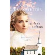 Betsy's Return by Brunstetter, Wanda E., 9781602608917