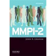 Mmpi-2 : Assessing Personality and Psychopathology by Graham, John R., 9780195378924