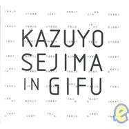 Kazuyo Sejima in Gifu by Sejima, Kazuyo, 9788489698925