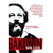 Bakunin by Leier, Mark, 9781583228944