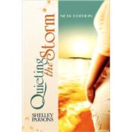 Quieting the Storm : New Edition by PARSONS SHELLEY, 9781436318945