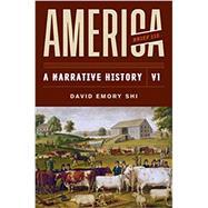 America: A Narrative History...,Shi, David E.,9780393668964