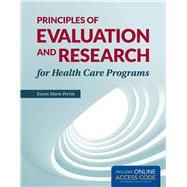 Principles of Evaluation and...,Perrin, Karen (Kay) M.,9781284038965