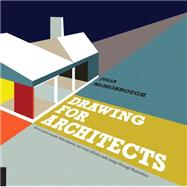 Drawing for Architects How to...,McMorrough, Julia,9781592538973