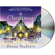 The Christmas Light by VanLiere, Donna; VanLiere, Donna, 9781427258977