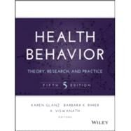 Health Behavior: Theory,...,Glanz, Karen; Rimer, Barbara...,9781118628980