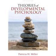 Theories of Developmental...,Miller, Patricia H.,9781429278980