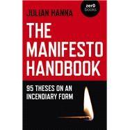 The Manifesto Handbook by Hanna, Julian, 9781785358982